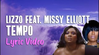 Lizzo Feat. Missy Elliott   Tempo (Lyrics) | Lyrics On Lock