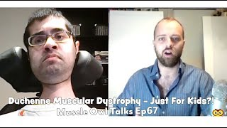 Muscle Owl Talks Ep67: Duchenne - Just Children?