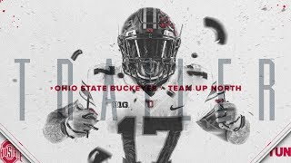 2017 Ohio State Football: Team Up North Trailer