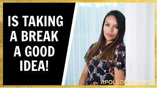 Taking A Break   6 Reasons Why Taking A Break Can Re-Attract!