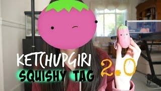 Ketchupgiri Squishy Tag 2.0