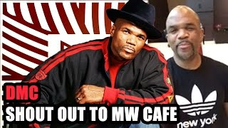 DMC giving a shout out to MW Cafe