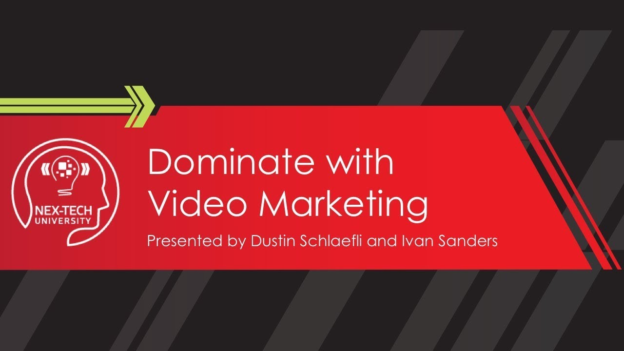 Dominate with Video Marketing