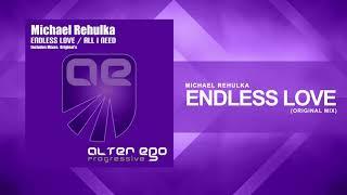 Michael Rehulka - Endless Love [Trance / Progressive]