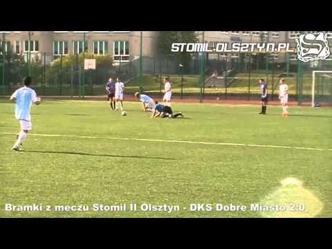 Bramki z meczu Stomil II Olsztyn - DKS Dobre Miasto 2:0