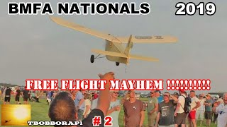 FREE FLIGHT MAYHEM AT THE BMFA NATIONALS UK FLIGHT LINE # 2 - 2019
