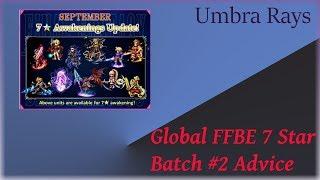 Global FFBE 7 Star Batch #2 Advice