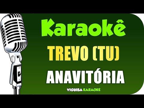 🎤 Karaokê - Trevo (Tu) - Anavitória -Violão