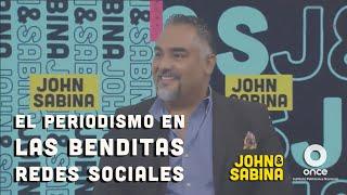 John y Sabina - El periodismo en las benditas redes sociales (Vicente Serrano)