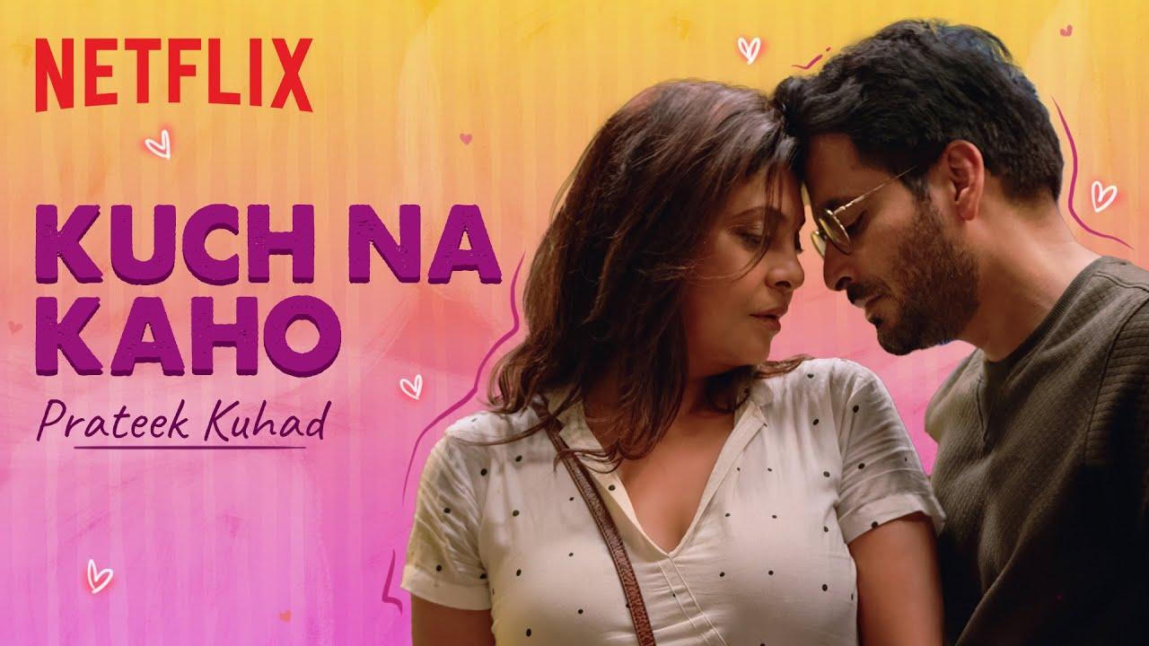 Kuch Na Kaho Lyrics from Prateek Kuhad