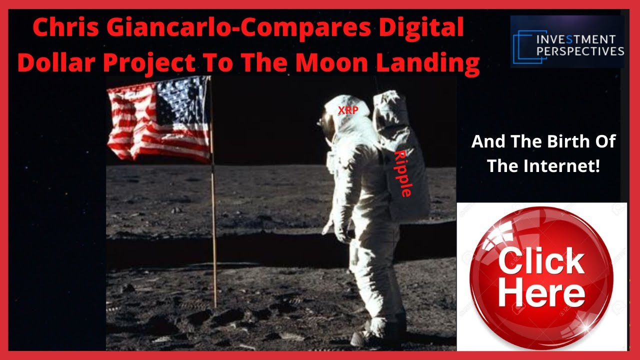 Ripple/XRP-Chris Giancarlo Compares Digital Dollar Project To Moon Landing And Birth Of The Internet #Ripple #XRP
