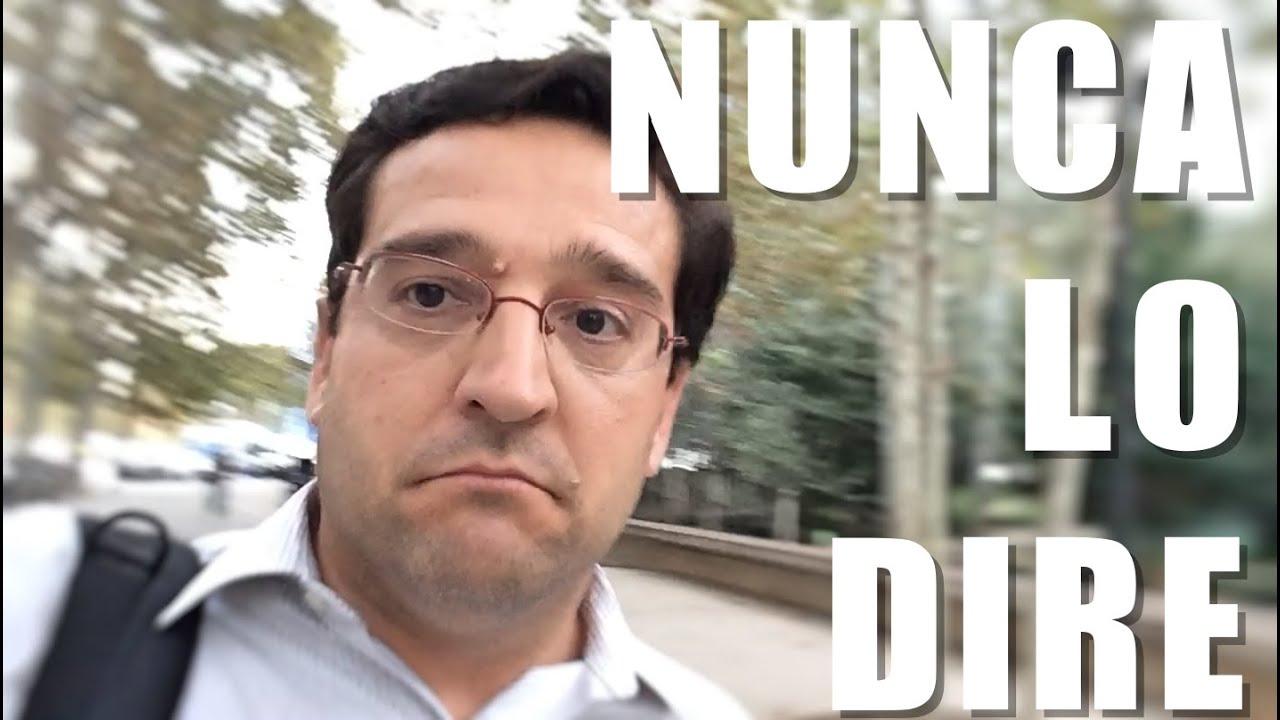 NUNCA LO DIRÉ