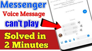 Messenger Voice message can't play problem solution solved in 2 Minutes |NajiiTvOffical