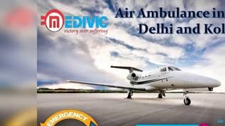 Get Top-Level Emergency ICU Care Air Ambulance in Delhi by Medivic