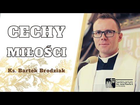 Cechy miłości - ks. Bartek Brodziak, Sanktuarium św. Jana Pawła II w Krośnie