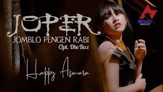 Download lagu Happy Asmara Jomblo Pengen Rabi Joper Mp3