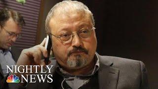 President Trump Says 'It Certainly Looks' As Though Jamal Khashoggi Is Dead   NBC Nightly News