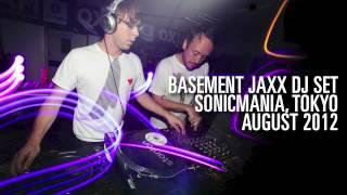Basement Jaxx - DJ Set - ( Sonicmania, Tokyo 2012 )