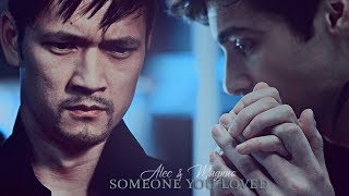 Malec - Someone you loved
