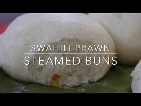 SWAHILI PRAWN STEAMED BUNS   WAS A HIT!