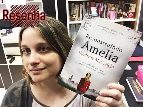 ][RESENHA][ Reconstruindo Amelia