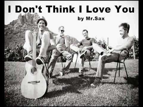 Música Don't Think I Love You