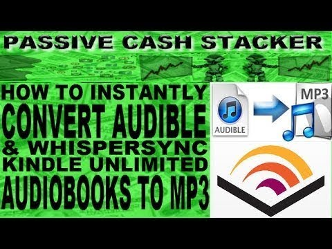 Download Audible To Mp3 How To Instantly Convert Audible