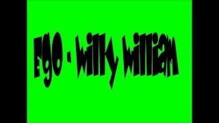 Ego   Willy William Paroles