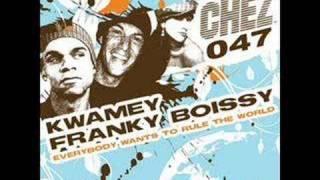 Kwamey & Franky Boissy - Everybody Wants To Rule The World