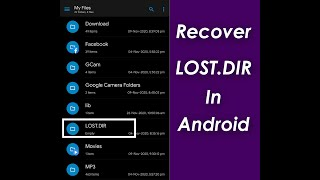 How to Recover Lost Files From LOST DIR Folder ( No Root ) | Lost DIR File Recovery | 2021