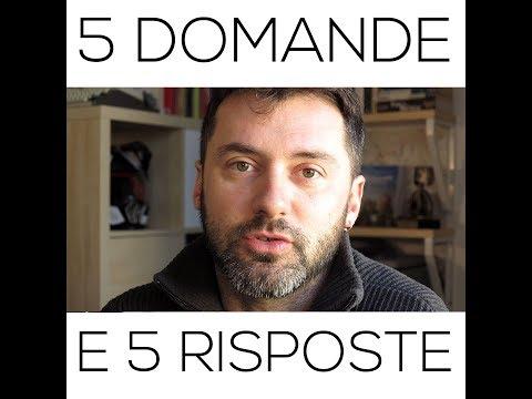 [VIDEO] 5 domande e 5 risposte