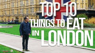 Top 10 Things To Eat In London: Best British Food | SAM THE COOKING GUY 4K