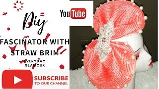 How to work with straw brim to make fascinators