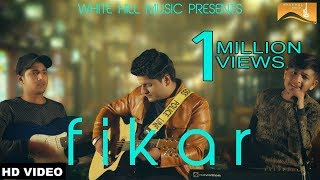 Fikar (Full Song) Nitin Kumar | Kaymcee | White Hill Music | Latest Punjabi Song 2018