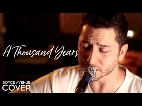 A Thousand Years - Boyce Avenue
