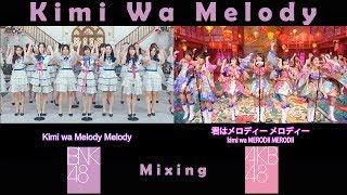 BNK48&AKB48KimiwaMelody[เธอคือ...เมโลดี้-君はメロディー]