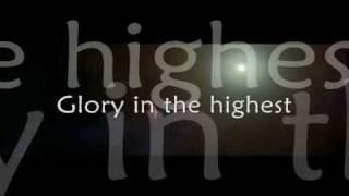 Glory In The Highest  Chris Tomlin