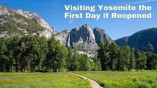 Visiting Yosemite National Park on the First Day it Reopened After the Shutdown