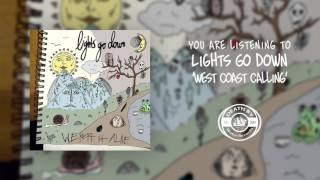 Lights Go Down - West Coast Calling