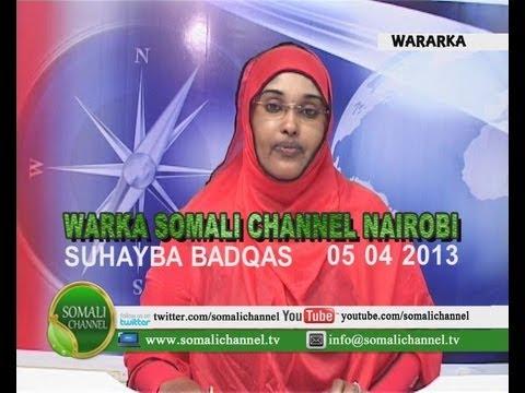 WARKA SOMALI CHANNEL NAIROBI SUHAYBA BADQAS 05 04 2013 | JidkaCirka