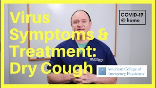 COVID-19 Symptoms & Treatments: Dry Cough - Medical Tips - How To Manage COVID-19 @ home