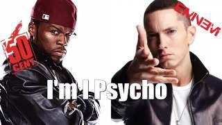 50 Cent   I'm A Psycho ft  Eminem NEW   Hot   2016 Beat by rCent