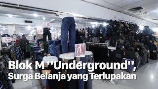 """Blok M """"Underground"""", Surga Belanja yang Terlupakan"""