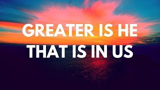 Greater Is He That Is In Us-Bible Studies