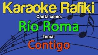 Río Roma   Contigo Karaoke Demo