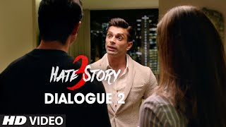 Hate Story 3 - Dialogue Promo