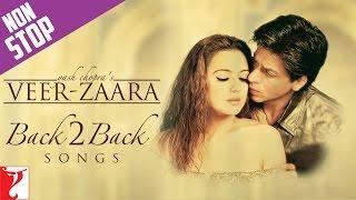 #Back2Back Songs : Veer-Zaara | Shah Rukh Khan | Preity Zinta