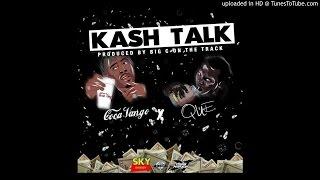 Coca Vango Ft. Que - Kash Talk