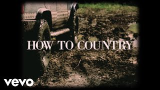 Dylan Schneider How To Country