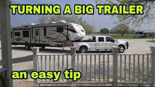 Turning a Fifth Wheel or Travel Trailer towing tip